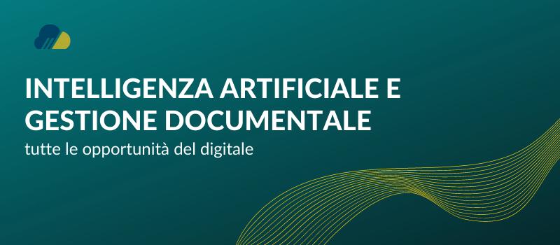 intelligenza artificiale e gestione documentale