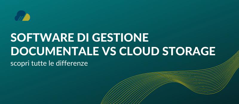 software di gestione documentale e un cloud storage